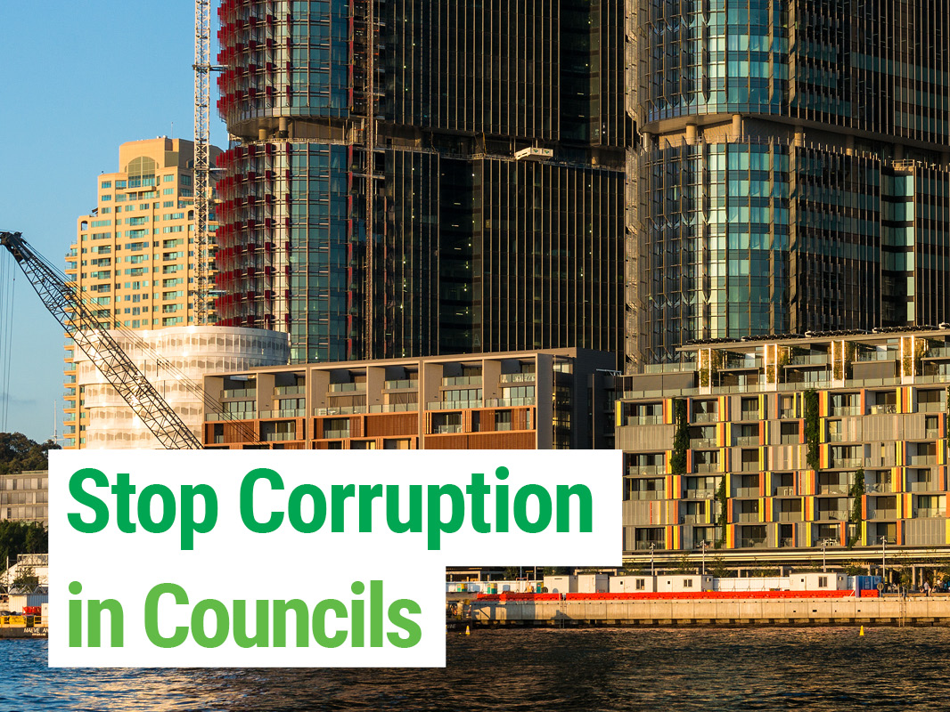 The Greens will Stop Corruption in Councils