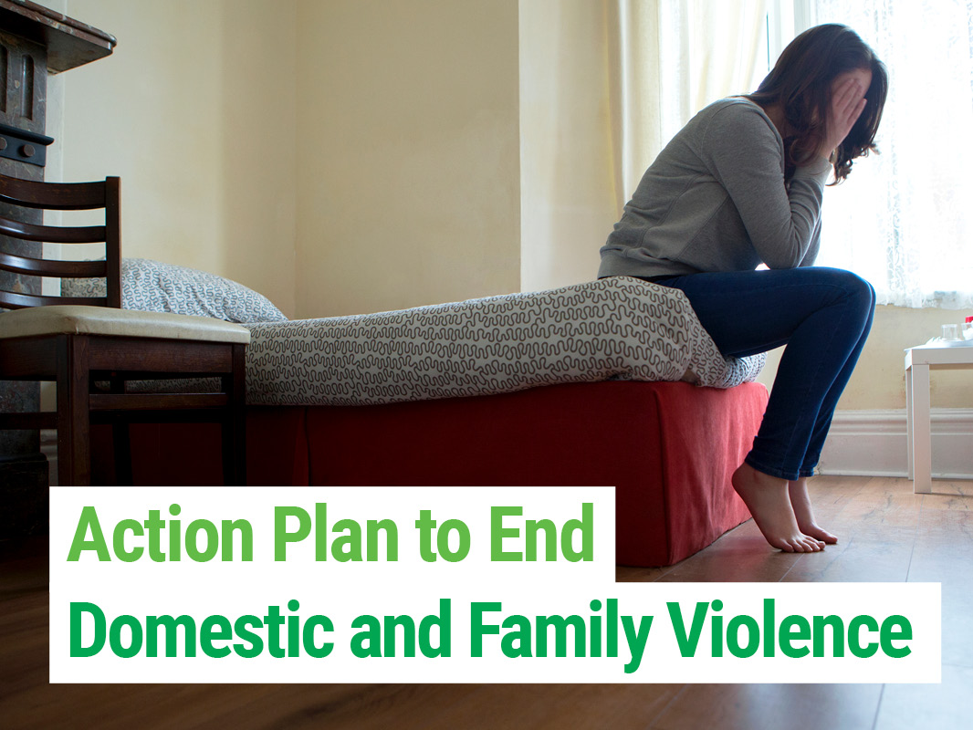 The Greens Action Plan to End Domestic and Family Violence
