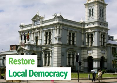 Restore Local Democracy